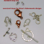 Jewelry Clasps; the bigger the better!